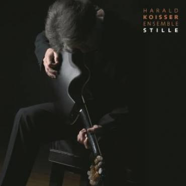 Harald Koisser Ensemble – Stille