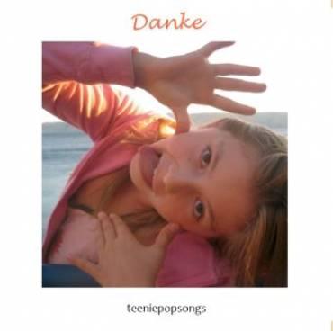 Danke – Teeniepopsongs