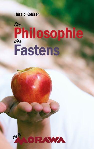 Die Philosophie des Fastens